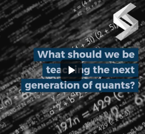 What should we be teaching the next generation of quants?